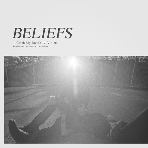 Beliefs - Catch My Breath