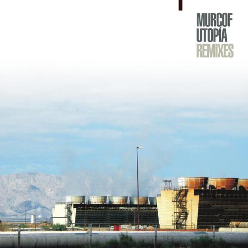 Murcof - Utopía Remixes