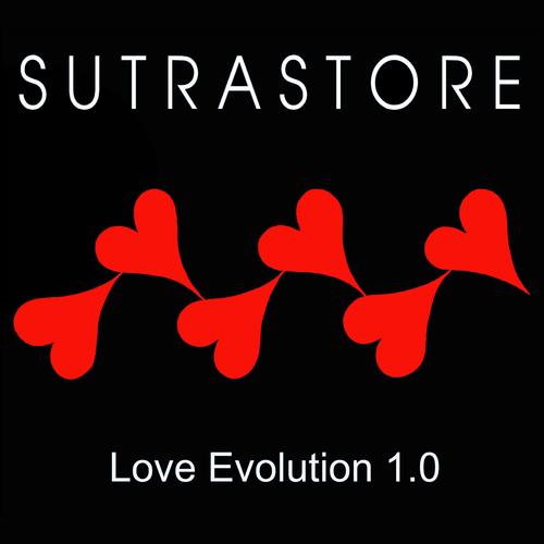 Sutrastore - Love Evolution 1.0