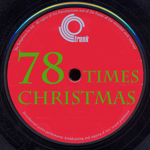 Various Artists - 78 Times Christmas