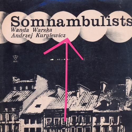 Andrzej Kurylewicz Quartet Featuring Wanda Warska - Somnambulists