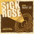 SICK ROSE - Blastin' Out