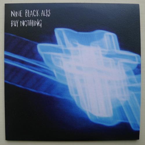 Nine Black Alps - Buy Nothing CD Single