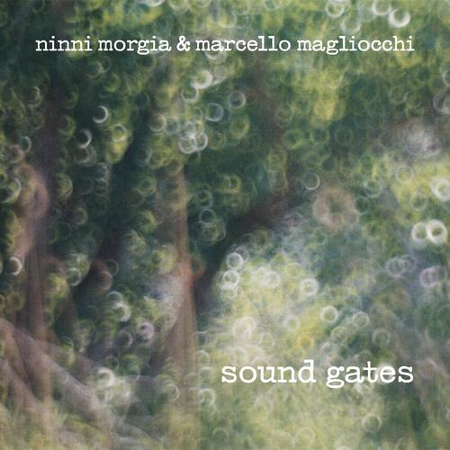 Ninni Morgia and Marcello Magliocchi - Sound Gates