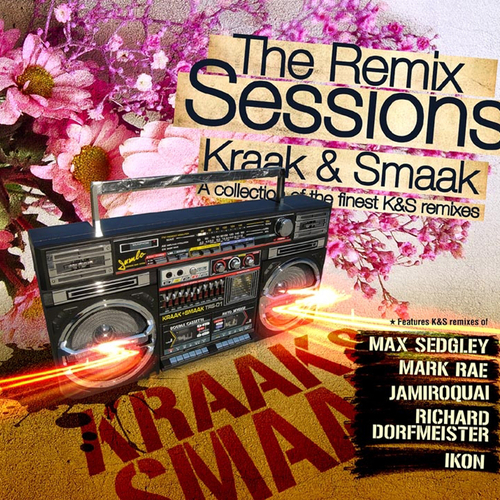 Various Artists - Kraak & Smaak - The Remix Sessions