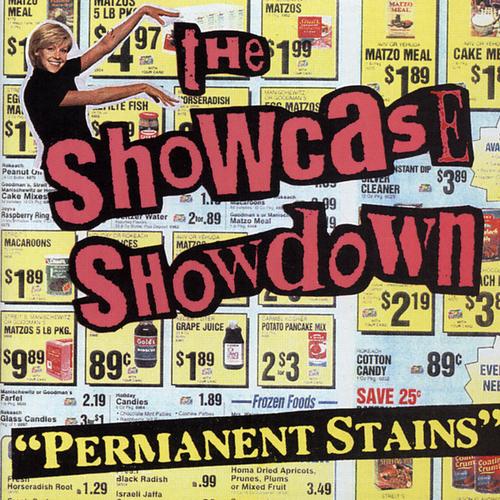 The Showcase Showdown - Permanent Stains