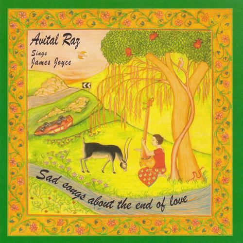 Avital Raz & James Joyce - Sad Songs About the End of Love