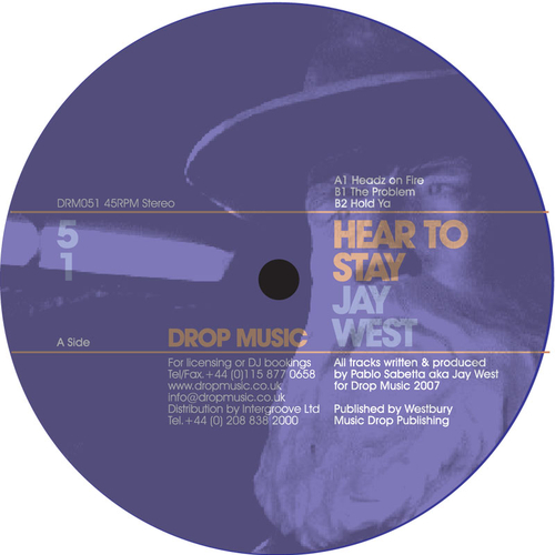 Jay West - Hear To Stay