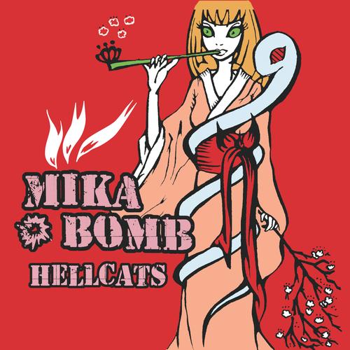 Mikabomb - Hellcats