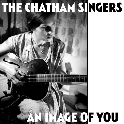 The Chatham Singers - An Image Of You