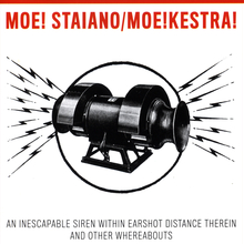 An Inescapable Siren Within Earshot Distance Therein and Other Whereabouts