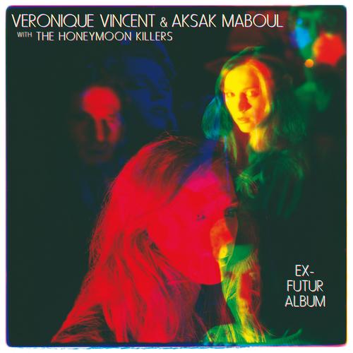 Véronique Vincent & Aksak Maboul - Ex-Futur Album