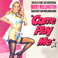 Come Play Me - Mary Millington Talks Dirty