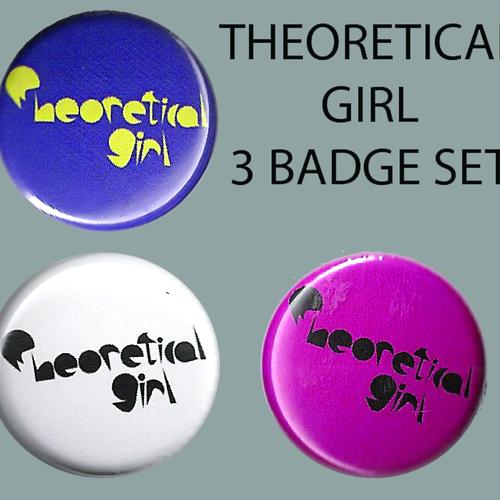 Theoretical Girl - Theoretical Girl 3 Badge Set