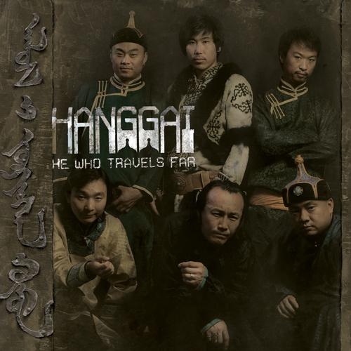 Hanggai - He Who Travels Far