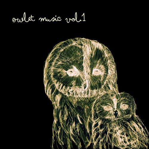 Various - Owlet Music Vol. 1