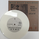 Wild Billy Chyldish - C T M F ‎– Joseph Beuys Flies Again (Billy Cover) WHITE VINYL