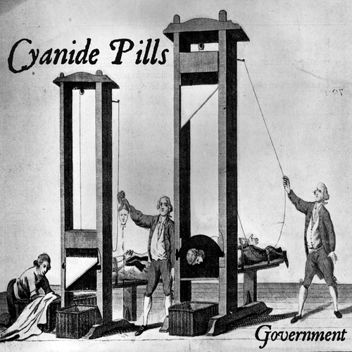 Cyanide Pills - Government