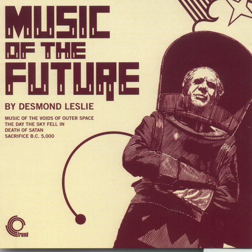 Desmond Leslie - Music Of The Future