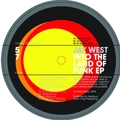 Into The Land Of Funk EP