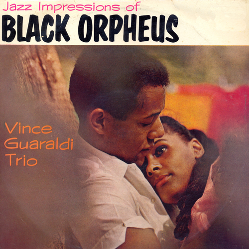 The Vince Guaraldi Trio - Jazz Impressions of Black Orpheus