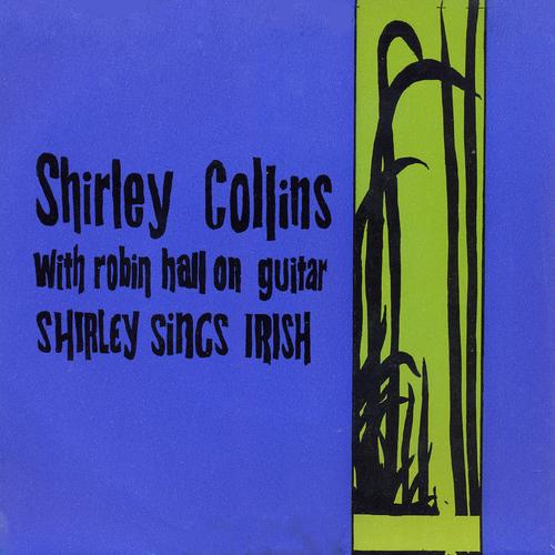 Shirley Collins With Robin Hall - Shirley Sings Irish