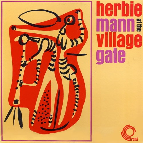 Herbie Mann - Herbie Mann At the Village Gate (Remastered)