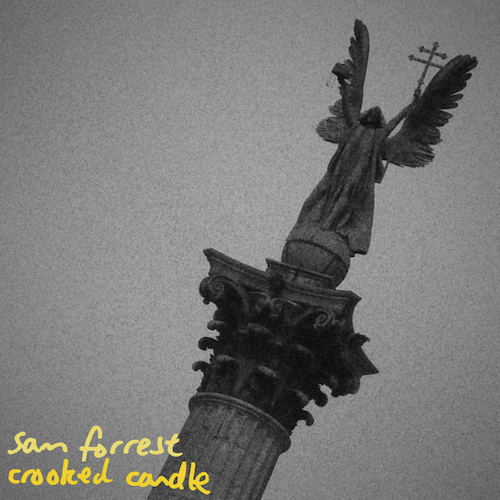 Sam Forrest - Crooked Candle