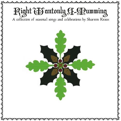 Sharron Kraus & Friends - Right Wantonly A-Mumming