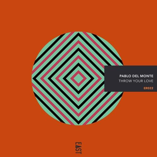 Pablo del Monte - Throw Your Love