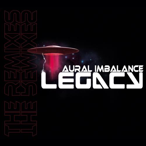 Aural Imbalance - Legacy the Remixes