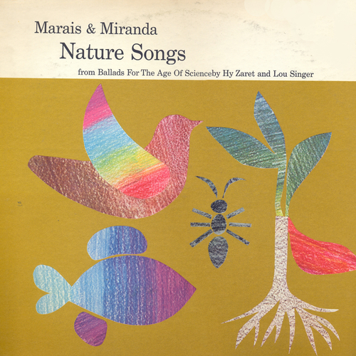 Marais and Miranda - Nature Songs