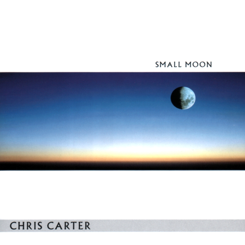 Chris Carter - Small Moon