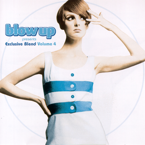Various Artists - Blow Up Presents Exclusive Blend, Vol. 4