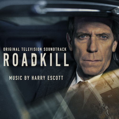 Harry Escott - Roadkill (Original Television Soundtrack)