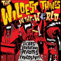 V/A THE WILDEST THINGS IN THE WORLD