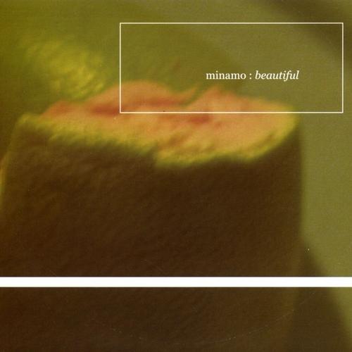 Minamo - Beautiful
