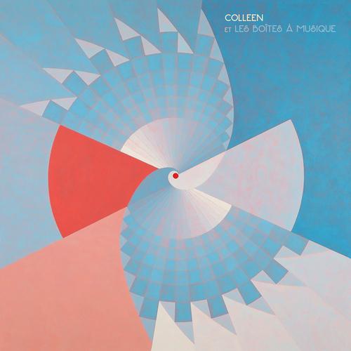 Colleen - Colleen et les boîtes à musique