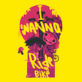 I Wanna Ride My Bike (From the Videogame 'Knights And Bikes')