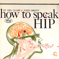 How to Speak Hip