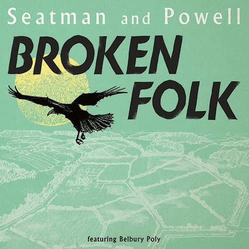 Broken Folk by Seatman and Powell