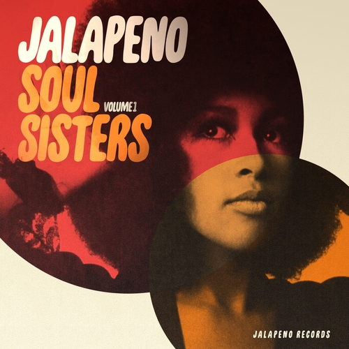 Various Artists - Jalapeno Soul Sisters, Vol. 1