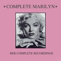 Complete Marilyn: Her Complete Recordings (Remastered)
