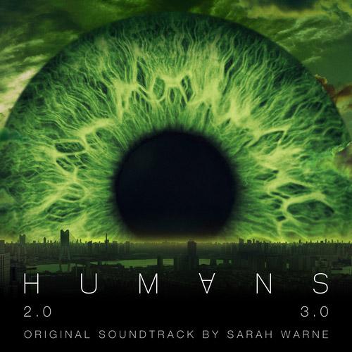 Humans Series 2 & 3 (Original Television Soundtrack)