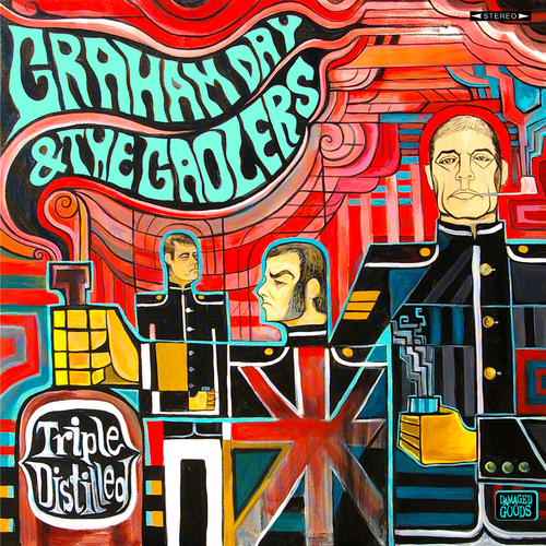 Graham Day And The Gaolers - Triple Distilled
