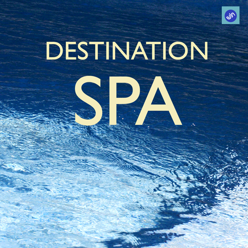 Relaxation and Meditation SPA Music - Destination SPA - The Best SPA Music Collection for SPA,Relaxation,Massage and Meditation