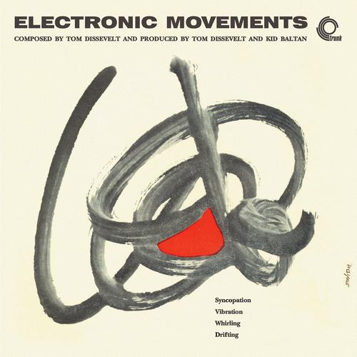Tom Dissevelt - Electronic Movements (Remastered)