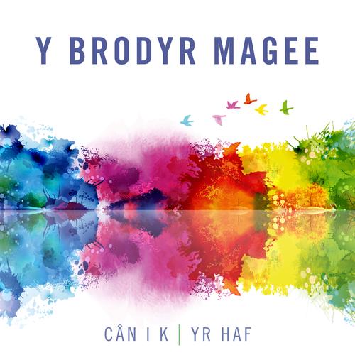 Y Brodyr Magee - Cân i K | Yr Haf