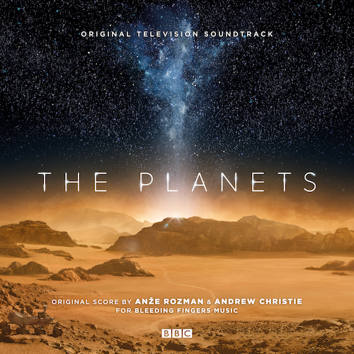 Anže Rozman and Andrew Christie - The Planets (Original Television Soundtrack)