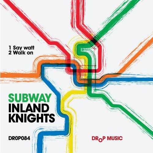 Inland Knights - Subway
